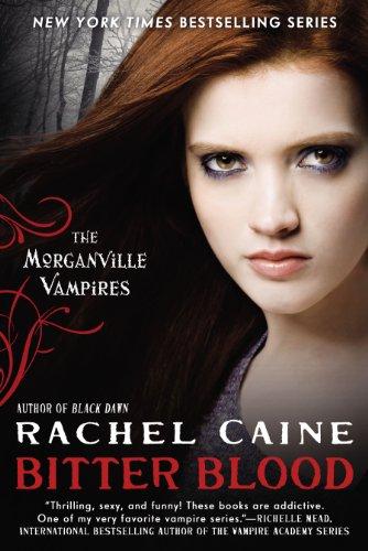 Image of Bitter Blood (Morganville Vampires, Book 13)