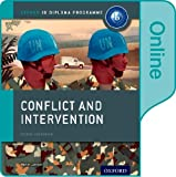 Conflict and Intervention: IB History Online Course Book: Oxford IB Diploma Program