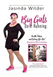 img - for Big Girls Do It Running book / textbook / text book