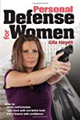 Amazon.com: Personal Defense for Women (9781440203909): Gila Hayes, Massad Ayoob: Books
