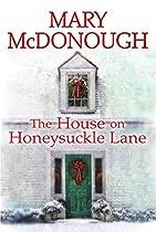 The House On Honeysuckle Lane (an Oliver's Well Novel)
