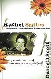 Rachel Smiles: The Spiritual Legacy of Columbine Martyr Rachel Scott