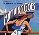 Anything Goes Original Broadway Cast Recording(1987 Broadway Revival)