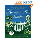 America's First Families: An Inside View of 200 Years of Private Life in the White House (Lisa Drew Books)