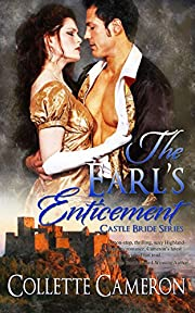 The Earl's Enticement (Castle Bride Series Book 3)