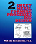 Sheet Metal Forming Processes and Die...