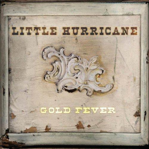Album Art for Gold Fever by Little Hurricane