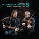 Transatlantic Sessions - Series 5 Vol.1 (2011)