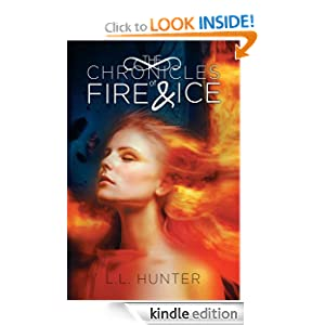 The Chronicles of Fire and Ice: Book One in The Legend of the Archangel