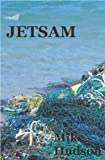 Jetsam: Select writing, 1977-2009