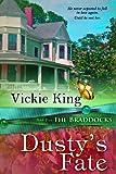 Dusty's Fate: Volume 2 (The Braddocks)