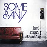 "Last Man Standing (Winner Popstars 2009)von ""Some & Any"""