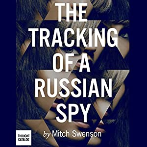 The Tracking of a Russian Spy Audiobook