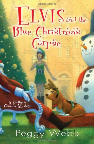Image of Elvis and the Blue Christmas Corpse (Southern Cousins Mysteries)