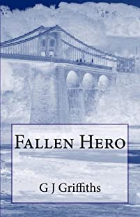 Fallen Hero by G J Griffiths ebook deal