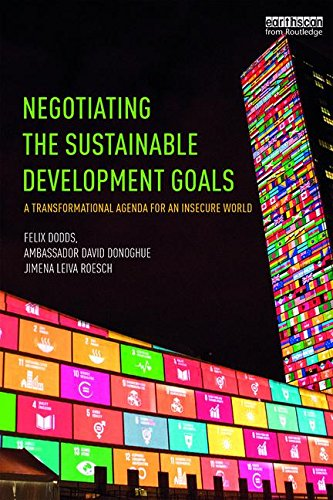 Negotiating the Sustainable Development Goals: A transformational agenda for an insecure world (Sustainable Development compare prices)