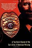 Breaking Rank: A Top Cop
