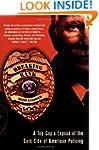 Breaking Rank: A Top Cop's Expose Of...