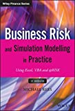 img - for Business Risk and Simulation Modelling in Practice: Using Excel, VBA and @RISK (The Wiley Finance Series) book / textbook / text book