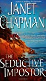 The Seductive Impostor (0743486293) by Janet Chapman