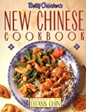 Betty Crockers New Chinese Cookbook: Recipes by Leeann Chin
