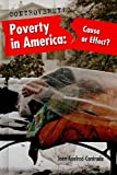 img - for Poverty in America: Cause or Effect? (Controversy!) book / textbook / text book