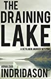 The Draining Lake (Reykjavik Murder Mysteries 4)