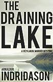 Arnaldur Indridason The Draining Lake (Reykjavik Murder Mysteries 4)