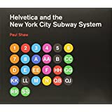 Helvetica and the New York City Subway System - The True (Maybe) Story