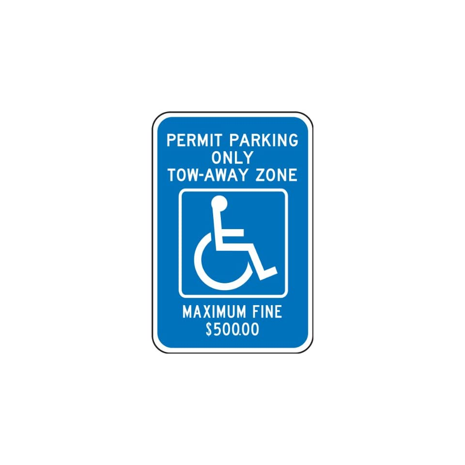 Accuform Signs FRA195RA Engineer Grade Reflective Aluminum Handicapped Parking Sign (Georgia Metro Atlanta), Legend PERMIT PARKING ONLY TOW AWAY ZONE MAXIMUM FINE $500.00 with Graphic, 18 Length x 12 Width x 0.080 Thickness, White on Blue