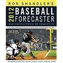 2012 Baseball Forecaster (Ron Shandler's Baseball Forecaster)