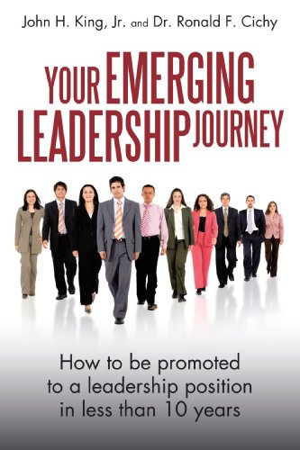 Your Emerging Leadership Journey: How to be promoted to a...