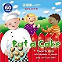 Pat-a-Cake Performance by BBC Audiobooks Narrated by Sophie Aldred, Richard Mitchley