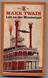 Life on the Mississippi (Signet classics) (0451514483) by Twain, Mark