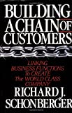 img - for Building a Chain of Customers book / textbook / text book