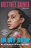 In My Skin: My Life On and Off the Basketball Court