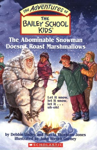 The Bailey School Kids #50: The Abominable Snowman Doesn't Roast Marshmallows