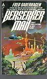 Berserker man (0441054072) by Saberhagen, Fred