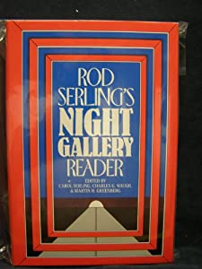 Rod Serling's Night Gallery Reader by Carol Serling, Charles G. Waugh and Martin Harry Greenberg