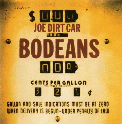 BODEANS - Joe Dirt Car (disc 2) - Zortam Music