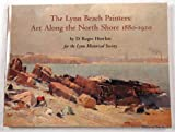 img - for The Lynn Beach painters: Art along the North Shore, 1880-1920 book / textbook / text book