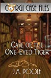img - for Case of the One-Eyed Tiger (Corgi Case Files) (Volume 1) book / textbook / text book