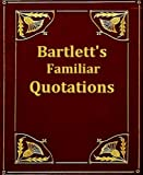 img - for Bartlett's Familiar Quotations book / textbook / text book
