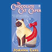 The Chocolate Cat Caper: A Chocoholic Mystery | [Joanna Carl]