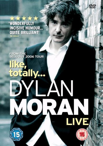 Dylan Moran: Like, Totally Cover