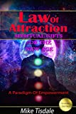 Law Of Attraction: Spiritual Gifts For The New Age: A Paradigm Of Empowerment (Ascension Series Book 2)