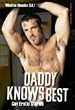 Daddy Knows Best. Gay Erotic Stories