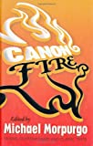 Canon Fire (New Windmills Collections)