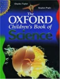 The Oxford Children's Book of Science (0195215354) by Taylor, Charles