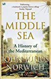 Middle Sea: A History of the Mediterranean